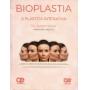 Bioplastia - A Plástica Interativa