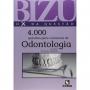 Livro Bizu De Odontologia 4000 Questões Selecionadas Para Concursos