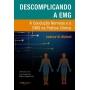 Descomplicando A Emg Michell, Andrew W