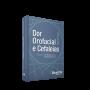 Dor Orofacial e Cefaleias, 2ª Edição