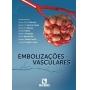 Livro Embolizações Vasculares