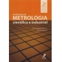 Livro Fundamentos De Metrologia Científica E Industrial