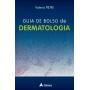 Livro Guia De Bolso De Dermatologia