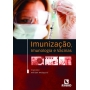 Imunização, Imunologia E Vacinas