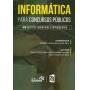 Informática Para Concursos Públicos - 300 Questões