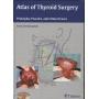Livro Atlas Of Thyroid Surgery, 1ª Ed 2009