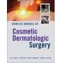 Livro Concise Manual of Cosmetic Dermatologic Surgery