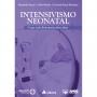 Livro Intensivismo Neonatal, 1ª Edição 2021