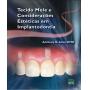 Livro Tecido Mole E Considerações Estéticas Em Implantodontia
