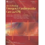 Livro The Textbook Of Emergency Cardiovascular Care And Cpr