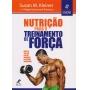 Nutrição Para O Treinamento de Força, 4ª Edição