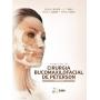 Livro Principios De Cirurgia Bucomaxilofacial De Peterson 3ª Ed