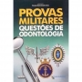 Provas Militares - Questões De Odontologia