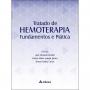 Tratado de Hemoterapia Fundamentos e Prática, 1ª Ed