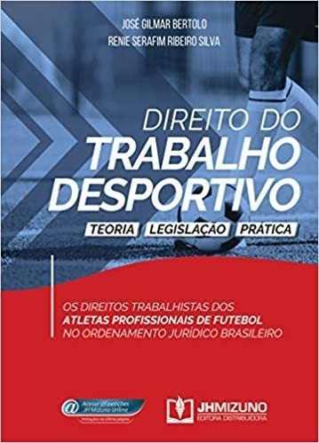 Livro Direito Do Trabalho Desportivo