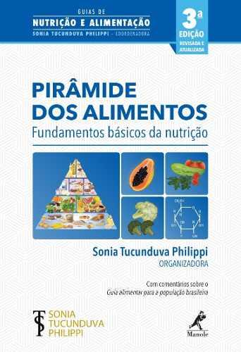 Livro Pirâmide Dos Alimentos: Fundamentos Básicos Da Nutrição 2ªed
