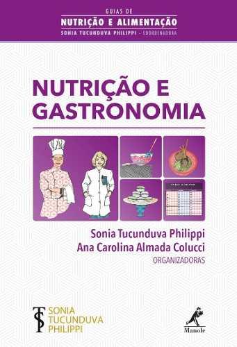 Livro Nutrição E Gastronomia