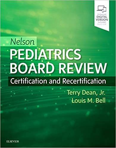 Nelson Pediatrics Board Review, 1ª Ed 2019