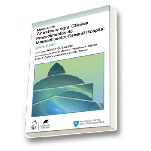 Livro Manual Anestesiologia Clínica Procedimentos General Hospital