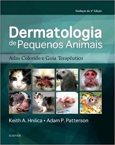 Dermatologia De Pequenos Animais, 4ª Edição