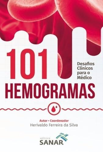Livro 101 Hemogramas Desafios Clínicos Para O Médico
