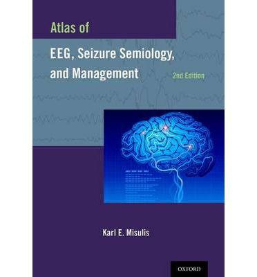 Livro Atlas of EEG, Seizure Semiology, and Management