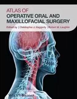 Atlas of Operative Oral and Maxillofacial Surgery