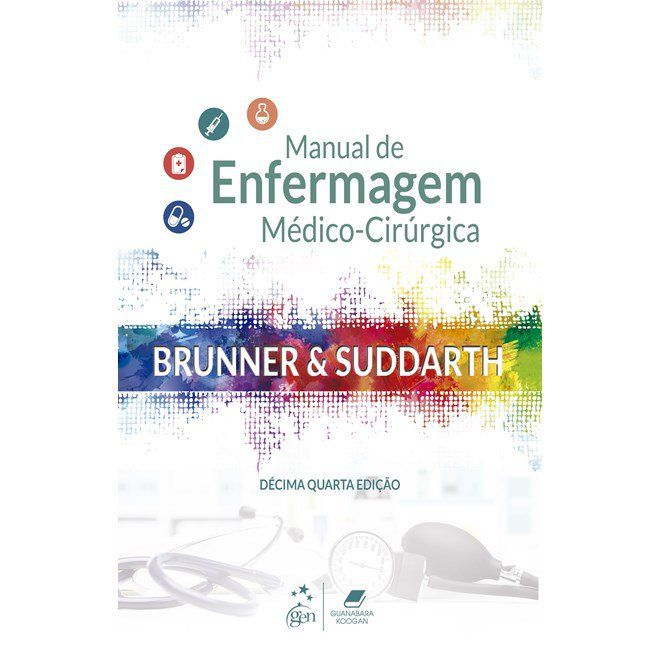 Livro Brunner & Suddarth - Manual de Enfermagem Médico-Cirúrgica