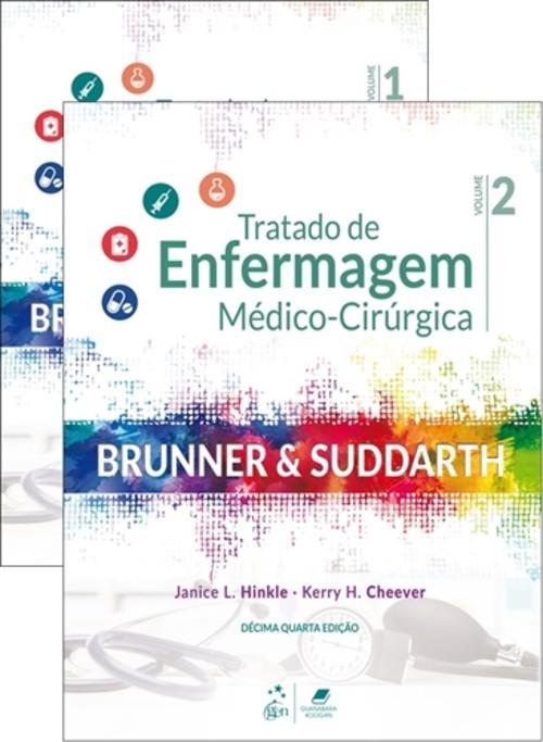 Brunner Tratado de Enfermagem Médico Cirúrgica 2 Vols.