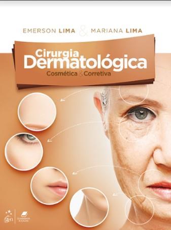 Livro Cirurgia Dermatológica Cosmética E Corretiva
