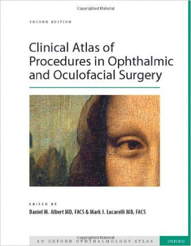 Livro Clinical Atlas of Procedures in Ophthalmic and Oculofacial Surgery