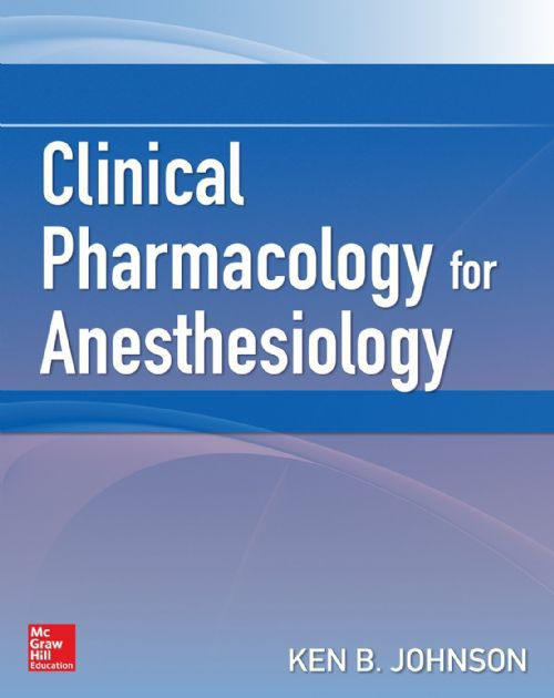 Livro Clinical Pharmacology for Anesthesiology