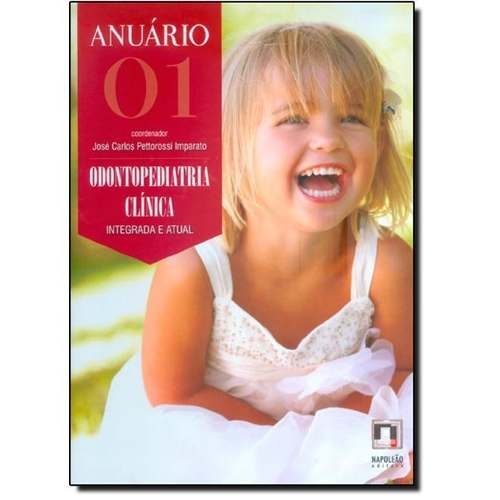 Combo Anuário Odontopediatria Clínica Integr Vol 01 E 02