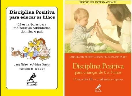 Combo Disciplina Positiva Para Educar Os Filhos De 0 A 3 Anos