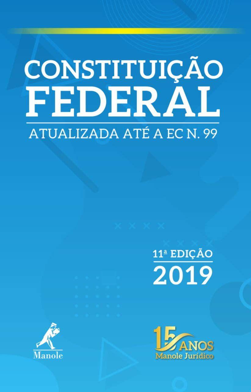Livro CONSTITUIÇÃO FEDERAL 11ª EDIÇÃO