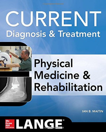 Livro Current Diagnosis and Treatment Physical Medicine and Rehabilitation