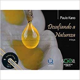 Livro Desafiando A Natureza 3ª Edição - Paulo Kano