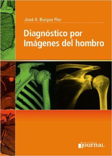 Livro Diagnostico Por Imagenes Del Hombro