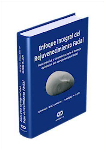 Livro Enfoque Integral Del Rejuvecimiento Facial
