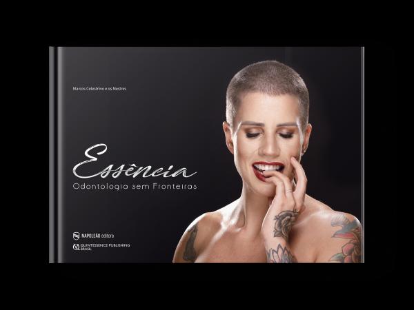 Livro Essência Odontologia Sem Fronteiras