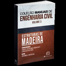 Estruturas De Madeira - Coleção Manuais De Engenharia Civil