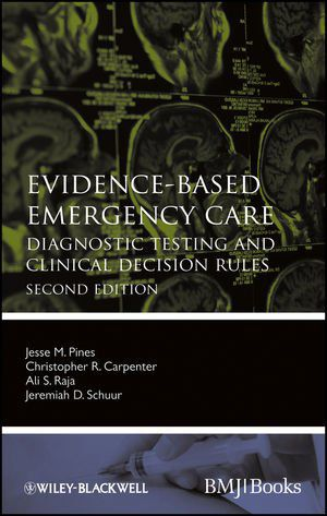 Livro Evidence?Based Emergency Care: Diagnostic Testing and Clinical Decision Rules
