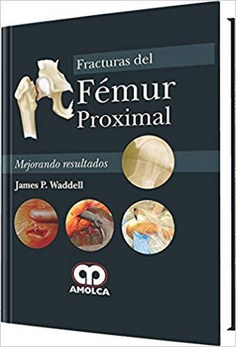 Livro Fracturas Del Femur Proximal (Espanhol)