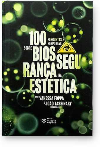 Livro 100 Perguntas E Respostas Sobre Biossegurança Na Estética