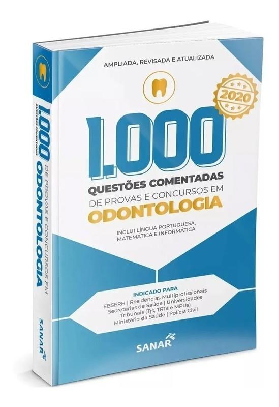 Livro 1.000 Questões Comentadas de Provas e Concursos em Odontologia