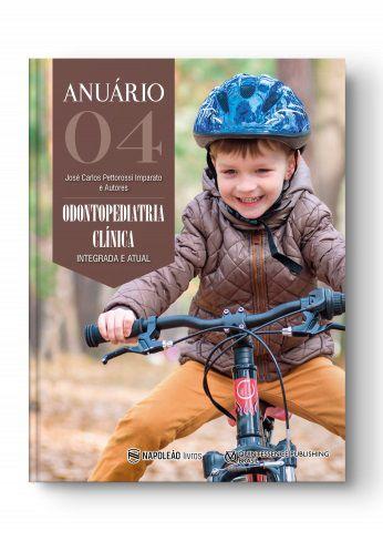 4ª Anuário de Odontopediatria Clinica Integrada e Atual