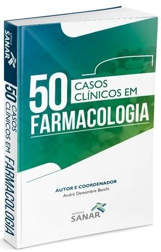 Livro 50 Casos Clinicos Em Farmacologia