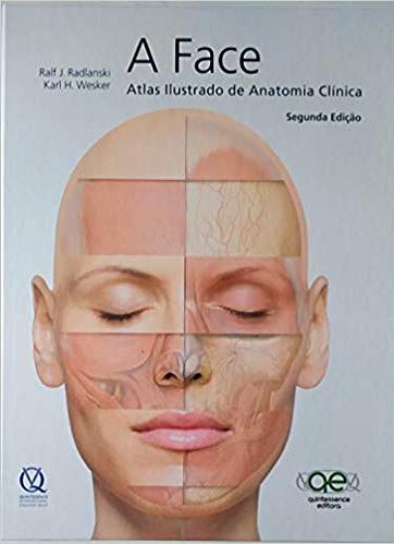 Livro A Face Atlas Ilustrado De Anatomia Clínica - Radlanski