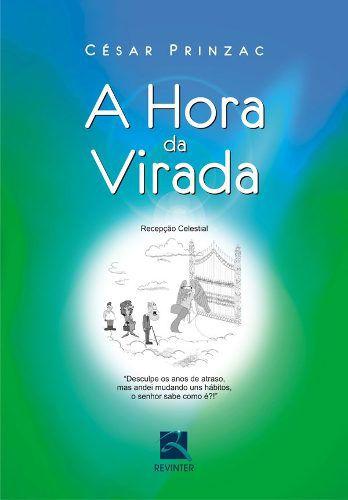Livro A Hora Da Virada