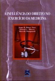 A Influência Do Direito No Exercício Da Medicina